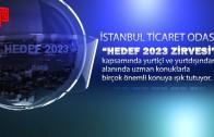 İTO Hedef 2023 Zirvesi