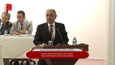 Perpa Kooperatifi 2015 Yılı Olağan Genel Kurul Toplantısı