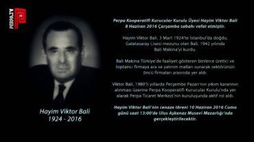 Perpa Kooperatifi Kurucular Kurulu Üyesi Hayim Viktor Bali vefat etti