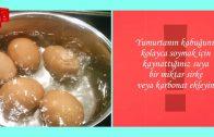 Yumurtanın kabuğunu kolay soymak