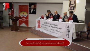 Anayasa Tartışmaları Paneli