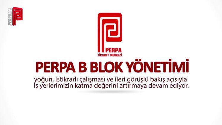 Perpa B Blok Çalışmaları 2016 Dönemi