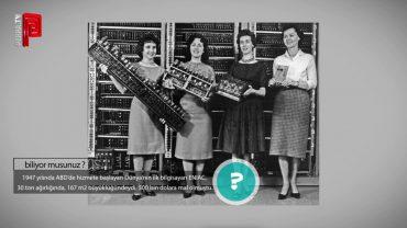 Dünya'nın İlk Bilgisayarı