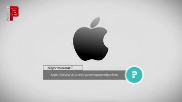 Türkiye, Apple'ın Garanti Kapsamında Değil