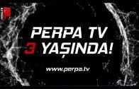 Perpa TV 3 Yaşında!