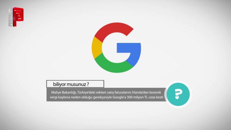 Maliye Bakanlığı Google'a Ceza Kesti