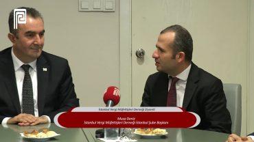 İstanbul Vergi Müfettişleri Derneği Ziyareti