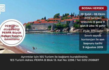 PERGİP'le PERPA Büyük Balkan Turu