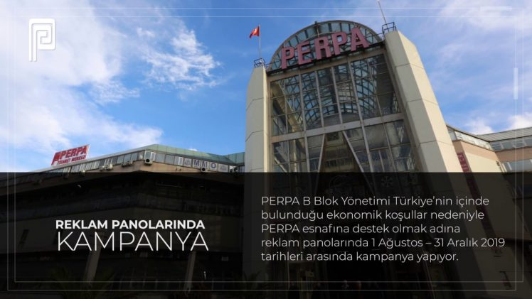 PERPA B Blok'tan Perpalılara Reklam Panolarında İndirim