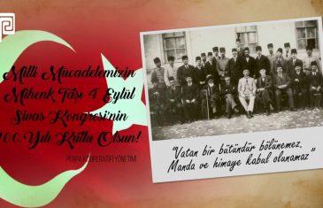 Sivas Kongresi'nin 100.Yılı Kutlu Olsun
