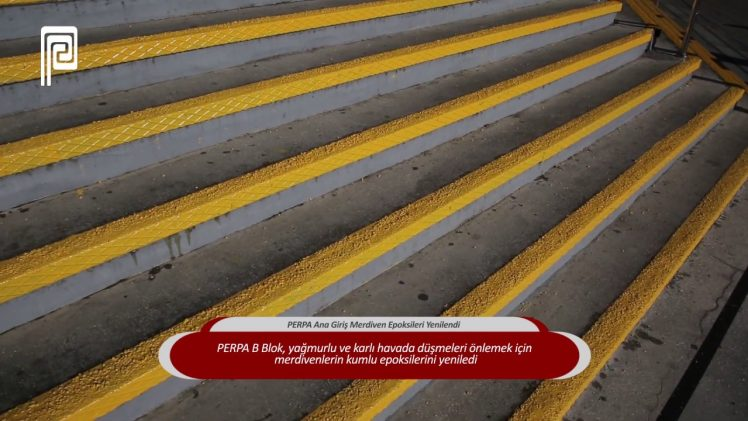 PERPA Ana Giriş Merdiven Epoksileri Yenilendi