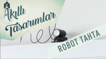 Robot Yazma Tahtası