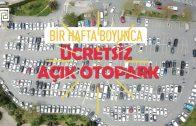 PERPA AÇIK OTOPARKI 1 HAFTA ÜCRETSİZ KULLAN
