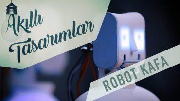 Konuşkan Robot Kafa